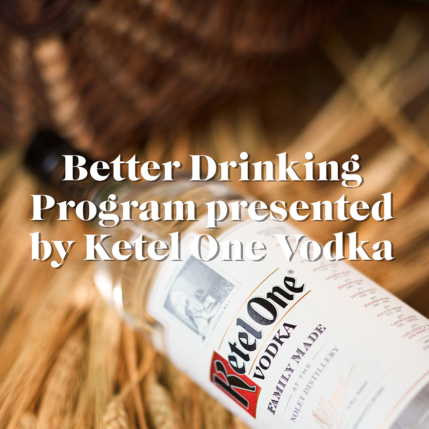 Better Drinking presented by Ketel One Vodka image