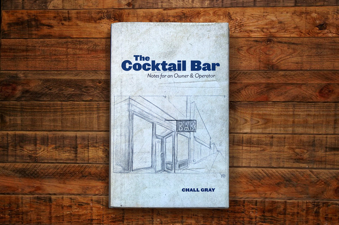 The Cocktail Bar: Notes for an Owner & Operator  image 1