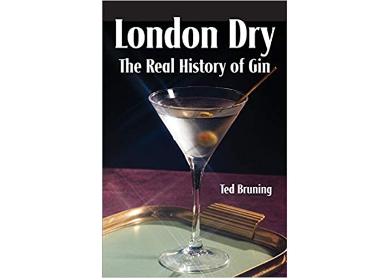 London Dry: The Real History of Gin image 1