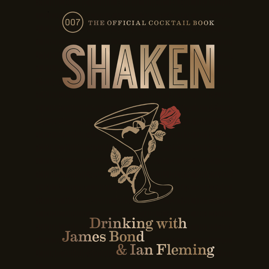 Shaken: Drinking with James Bond & Ian Fleming image