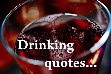 Drink & drinking quotes image 1
